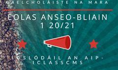 Eolas anseo- Bl1 20/21