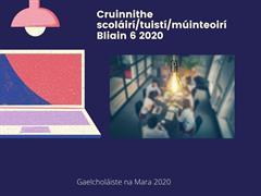 Cruinniú scoláirí/tuistí/múinteoirí Bliain 6 2020