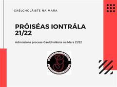 Próiseas iontrála 21/22-Admissions process 21/22