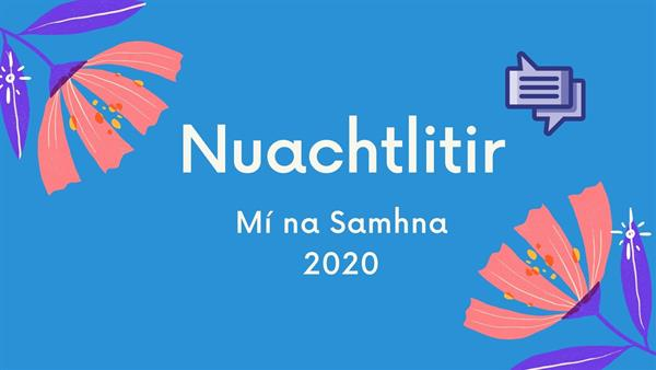 Nuachtlitir Míosúil - Samhain 2020 - Gaelcholáoiste na Mara