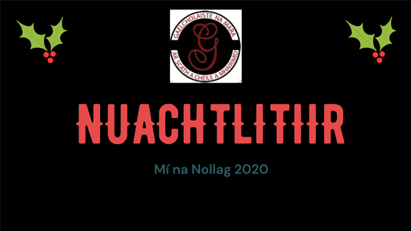 An nuacht is deanaí ó Gaelcholaiste na Mara.  Eolas maidir leis an Idirbhliain, ócáidí, ginearálta agus cúpla dáta tábhachtach.