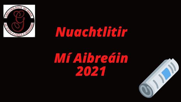 Nuachtlitir Mhíosúil: Aibreán 2021- Gaelcholáiste na Mara