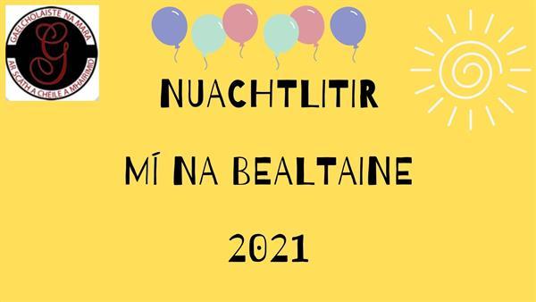 Nuachtlitir Mhíosúil: Bealtaine 2021- Gaelcholáiste na Mara