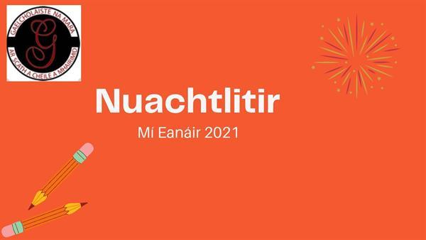 Nuachtlitir Míosúil - Eanair - 2021