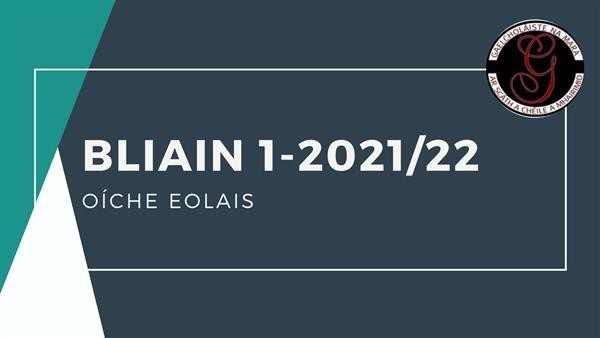 Oíche eolais-Bliain 1 21/22